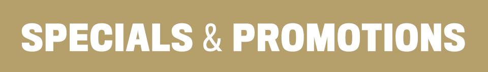 Specials & Promotions
